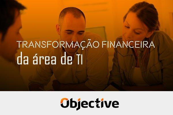 """Imagem de pessoas em uma reunião e a escrita """" Transformação financeira da área de TI"""