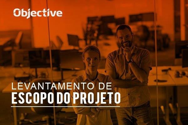 """Imagem de duas pessoas analisando um quadro e a escrita """" Levantamento de escopo do projeto"""""""