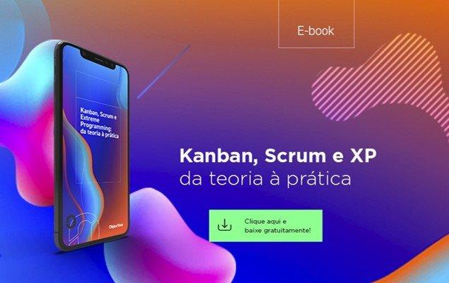 """Imagem de um celular e a escrita """"Ebook Kanban, Scrum e XP da teoria à prática. Clique aqui e baixe gratuitamente"""""""