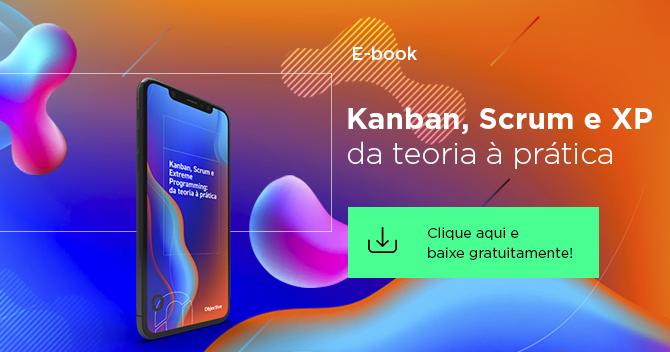 """imagem com um celular e a frase para baixar um ebook """"kanban, scrum e xp da teoria à prática"""" com botão de clique aqui e baixe gratuitamente"""