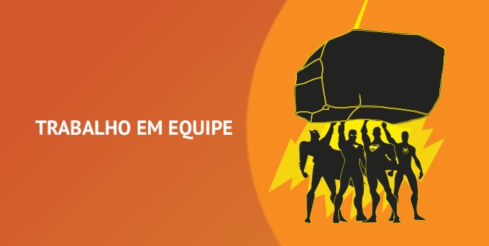 """imagem com quatro super heróis segurando uma pedra e ao lado uma frase """"trabalho em equipe"""""""