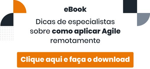 """imagem com frase de destaque """"ebook dias de especialistas sobre como aplicar agile remotamente e botão clique aqui e faça o download"""