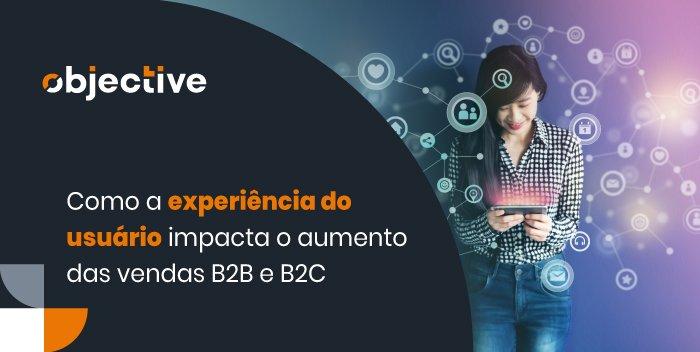 """Pessoa usando um celular e ao lado icones e a escrita """"Como a experiência do usuário impacta o aumento das vendas B2B e B2C"""""""